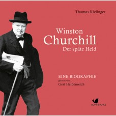 Winston Churchill - Der späte Held